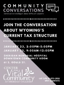 Community Conversations - WY's Current Tax Structure @ Hospital Community Room